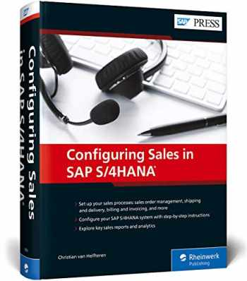 9781493218516-1493218514-Sales with SAP S/4HANA: Business Processes and Configuration for Sales and Distribution (SD) (SAP PRESS)