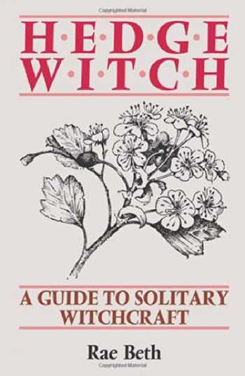 9780709048510-0709048513-Hedge Witch: A Guide to Solitary Witchcraft