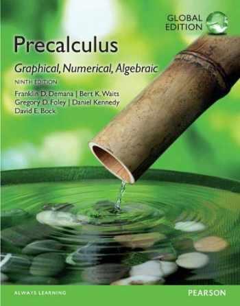 9781292079455-1292079452-Precalculus: Graphical, Numerical, Algebraic, Global Edition