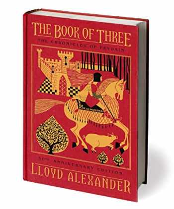 9781627791229-1627791221-The Book of Three, 50th Anniversary Edition: The Chronicles of Prydain, Book 1 (The Chronicles of Prydain, 1)