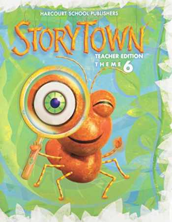 9780153536700-0153536705-Storytown, Grade 1, Theme 6: Watch This!, Teacher Edition