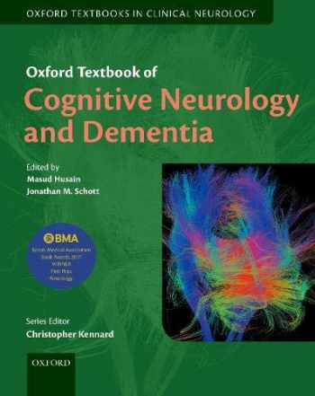 9780198831082-0198831080-Oxford Textbook of Cognitive Neurology and Dementia (Oxford Textbooks in Clinical Neurology)