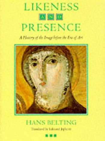 9780226042145-0226042146-Likeness and Presence: A History of the Image before the Era of Art