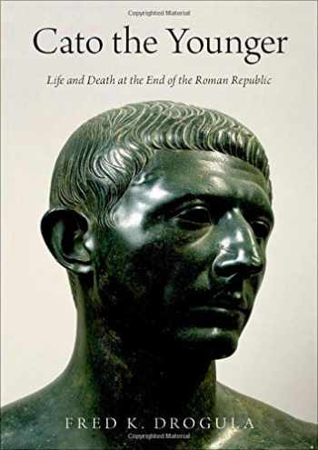 9780190869021-019086902X-Cato the Younger: Life and Death at the End of the Roman Republic