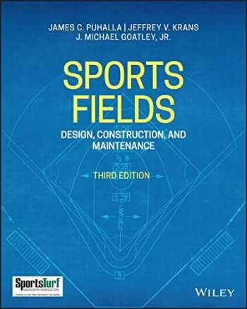 9781119534754-1119534755-Sports Fields: Design, Construction, and Maintenance