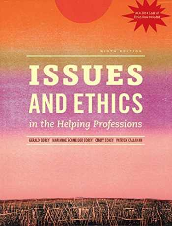 9781285464671-1285464672-Issues and Ethics in the Helping Professions (Book Only)