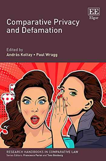 9781788970587-1788970586-Comparative Privacy and Defamation (Research Handbooks in Comparative Law)