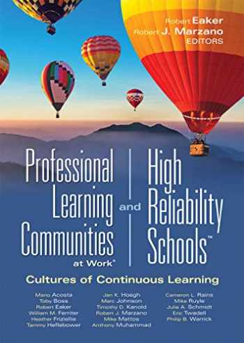 9781949539639-1949539636-Professional Learning Communities at Work® and High Reliability SchoolsTM: Cultures of Continuous Learning (Ensure a viable and guaranteed curriculum) (Leading Edge)