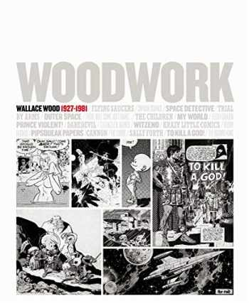 9781613772928-1613772920-Woodwork: Wallace Wood 1927-1981 (English and Spanish Edition)