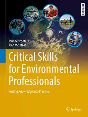 9783030285418-3030285413-Critical Skills for Environmental Professionals: Putting Knowledge into Practice (Springer Textbooks in Earth Sciences, Geography and Environment)