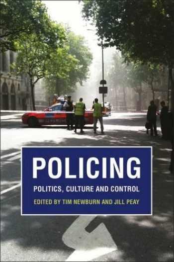 9781849463003-184946300X-Policing: Politics, Culture and Control