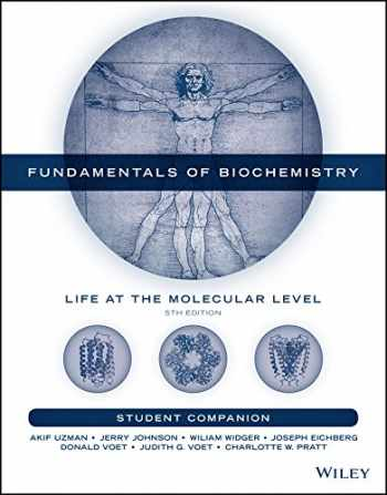 9781119267935-1119267935-Fundamentals of Biochemistry, Student Companion: Life at the Molecular Level