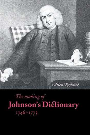 9780521568388-0521568382-Making of Johnson's Dictionary 2ed (Cambridge Studies in Publishing and Printing History)