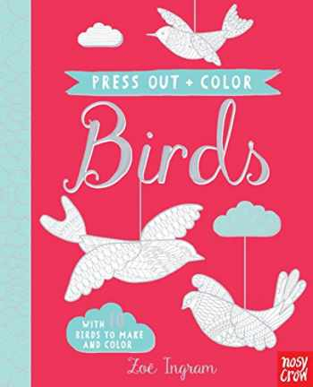 9780763695323-0763695327-Press Out and Color: Birds