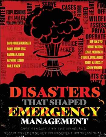 9781524962029-1524962023-Disasters That Shaped Emergency Management: Case Studies for the Homeland Security/Emergency Management Professional