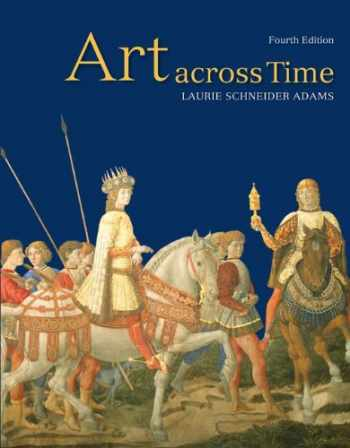 9780073379234-0073379239-Art Across Time: Combined 4th Edition