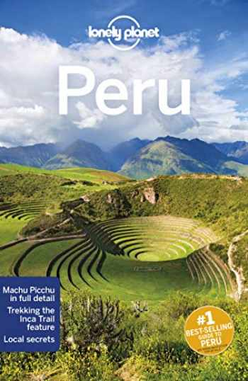 9781786573827-1786573822-Lonely Planet Peru (Country Guide)