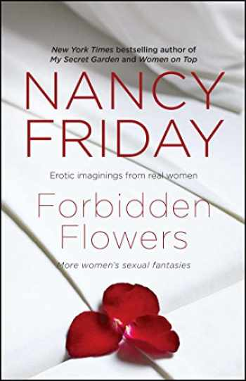 9781476715599-1476715599-Forbidden Flowers: More Women's Sexual Fantasies