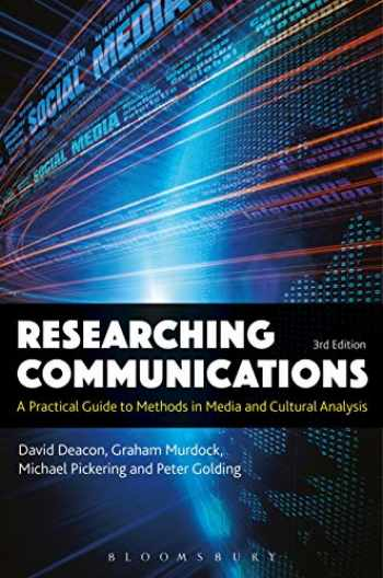 9781501316968-1501316966-Researching Communications: A Practical Guide to Methods in Media and Cultural Analysis