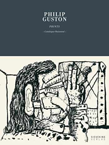 9783944874180-3944874188-Philip Guston: Prints: Catalogue Raisonné (SIEVEKING)
