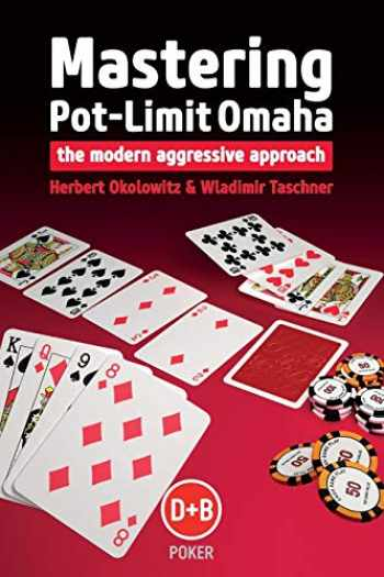 9781909457317-1909457310-Mastering Pot-Limit Omaha: The Modern Aggressive Approach (D&B Poker)