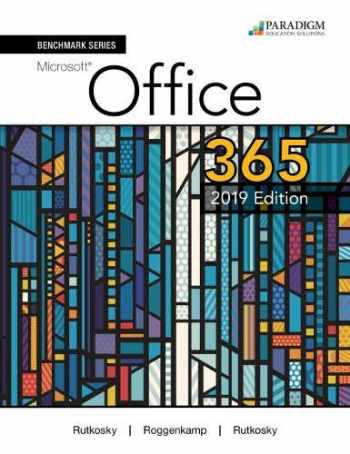 9780763887124-0763887129-Benchmark Series: Microsoft Office 365, 2019 Edition