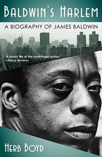 9780743293082-0743293088-Baldwin's Harlem: A Biography of James Baldwin