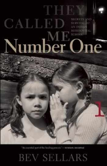 9780889227415-0889227411-They Called Me Number One: Secrets and Survival at an Indian Residential School