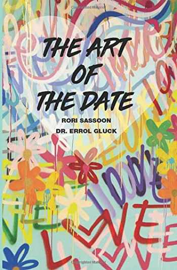 9780578462226-0578462222-The Art of the Date (The Platinum Poire Trilogy)