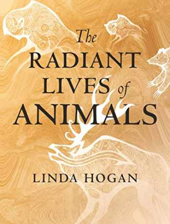 9780807047927-0807047929-The Radiant Lives of Animals