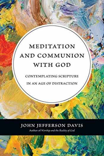 9780830839766-0830839763-Meditation and Communion with God: Contemplating Scripture in an Age of Distraction