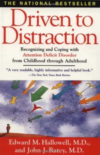 9780684801285-0684801280-Driven to Distraction: Recognizing and Coping with Attention Deficit Disorder from Childhood Through Adulthood