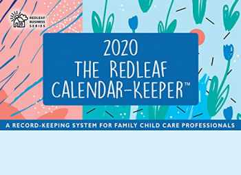 9781605547039-1605547034-Redleaf Calendar-Keeper 2020: A Record-Keeping System for Family Child Care Professionals (Redleaf Business Series)