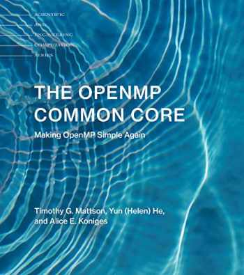 9780262538862-0262538865-The OpenMP Common Core: Making OpenMP Simple Again (Scientific and Engineering Computation)