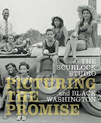 9781588342621-158834262X-The Scurlock Studio and Black Washington: Picturing The Promise