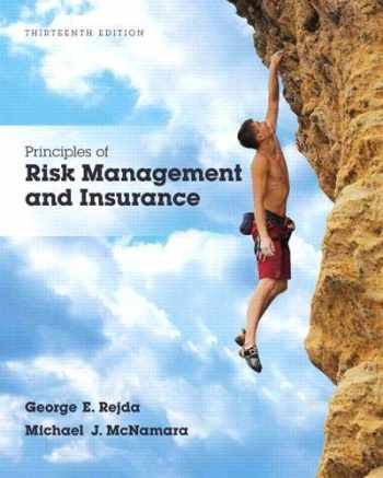 9780134082578-0134082575-Principles of Risk Management and Insurance (Pearson Series in Finance)