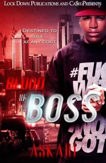 9781505664119-150566411X-Blood of a Boss (Volume 1)