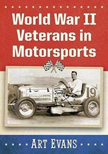 9781476676708-1476676704-World War II Veterans in Motorsports