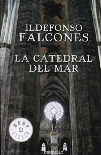 9788499088044-849908804X-La catedral del mar / The Cathedral of the Sea (Best Seller) (Spanish Edition)