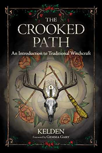 9780738762036-0738762032-The Crooked Path: An Introduction to Traditional Witchcraft