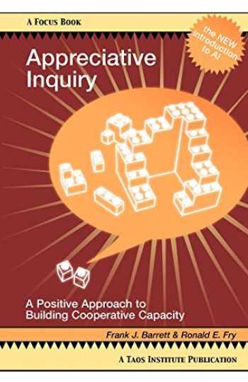 9780788021633-078802163X-Appreciative Inquiry: A Positive Approach to Building Cooperative Capacity (Focus Book Series) (Focus Book a Taos Institute Publication)