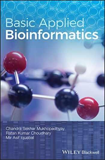 9781119244332-1119244331-Basic Applied Bioinformatics