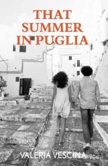 9781912477999-1912477998-That Summer In Puglia