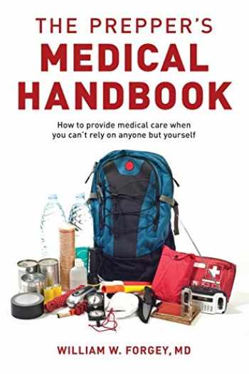 9781493046942-1493046942-The Prepper's Medical Handbook
