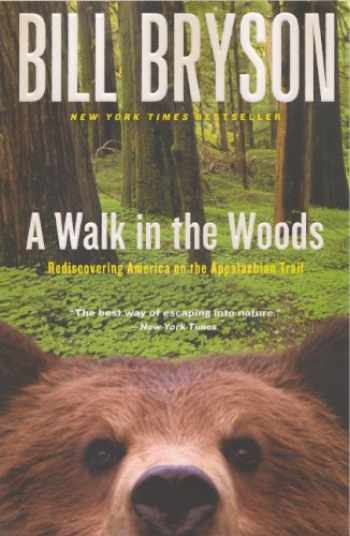 9780613225786-0613225783-A Walk In The Woods (Turtleback School & Library Binding Edition)