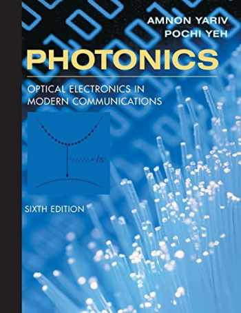 9780195179460-0195179463-Photonics: Optical Electronics in Modern Communications (The Oxford Series in Electrical and Computer Engineering)