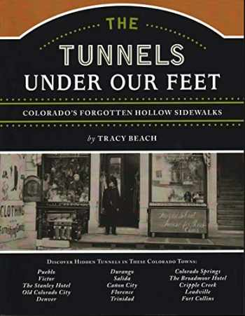 9781555664589-155566458X-The Tunnels Under Our Feet