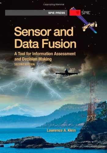 9780819491336-0819491330-Sensor and Data Fusion: A Tool for Information Assessment and Decision Making, Second Edition (SPIE Press Monograph PM222)