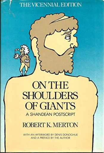 9780151699629-0151699623-On the Shoulders of Giants: A Shandean Postscript