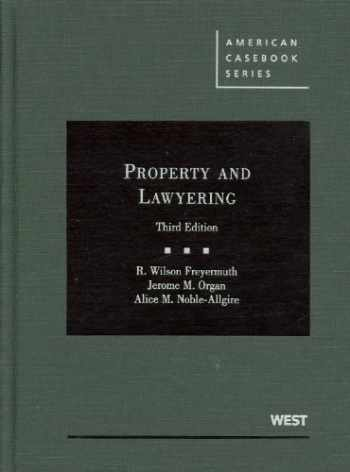 9780314210135-031421013X-Property and Lawyering, 3d (American Casebook Series)